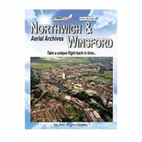 Aerial Archives of Northwich & Winsford